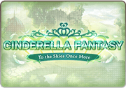 BattleRaid Cinderella Fantasy To the Skies Once More Solo Thumb.png