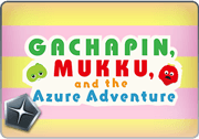 BattleRaid Gachapin, Mukku, and the Azure Adventure Raid Thumb.png