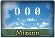 Mission What Makes the Sky Blue III.png