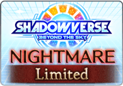 BattleRaid Shadowverse Beyond the Sky Nightmare.png