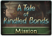 Mission A Tale of Kindled Bonds 1.png
