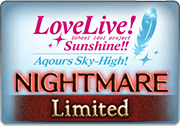 BattleRaid Love Live! Sunshine!! Aqours Sky-High! Nightmare.png