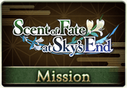 Mission Scent of Fate at Sky's End 1.png