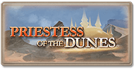 Story Priestess of the Dunes.png
