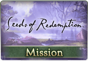 Mission Seeds of Redemption 1.png