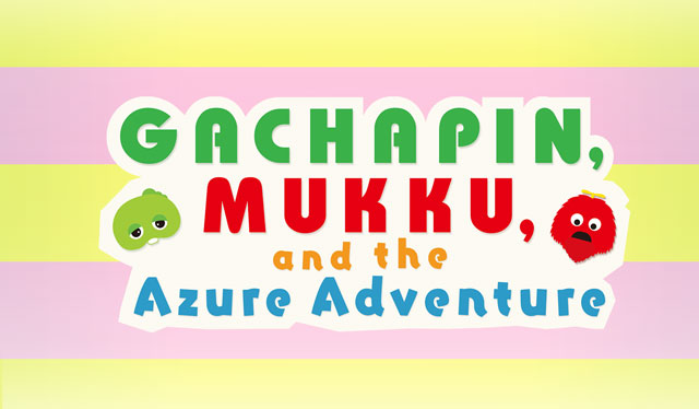 Gachapin, Mukku, and the Azure Adventure top.jpg