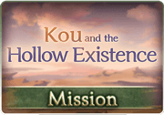 Mission Kou and the Hollow Existence 1.png