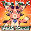 Vyrn Time For A Death Game!
