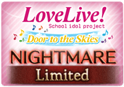 BattleRaid Love Live! Door to the Skies Nightmare.png