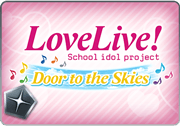 BattleRaid Love Live! Door to the Skies Raid Thumb.png
