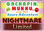 BattleRaid Gachapin, Mukku, and the Azure Adventure Nightmare.png