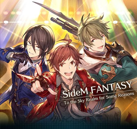 SideM Fantasy- To the Sky Realm for Some Reasons ss top.jpg