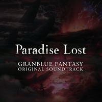 GRANBLUE FANTASY ORIGINAL SOUNDTRACK Paradise Lost.jpg