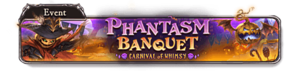 Phantasm Banquet ~Carnival of Whimsy~