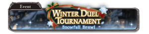 Winter Duel Tournament ~Snowfall Brawl~
