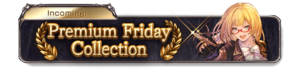 Glorious Golden Week Premium Friday Collection